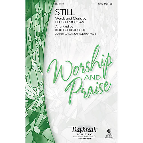 Daybreak Music Still 2 Part Mixed Arranged by Keith Christopher