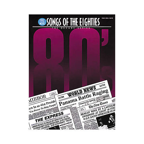 Hal Leonard Still More Songs Of The 80's Piano, Vocal, Guitar Songbook