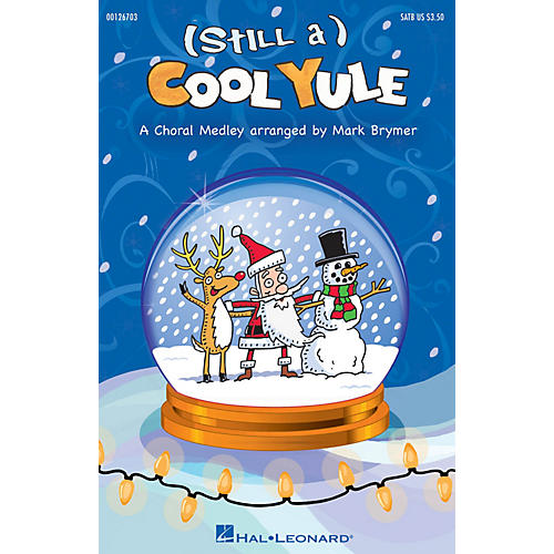 Hal Leonard (Still a) Cool Yule SATB arranged by Mark Brymer