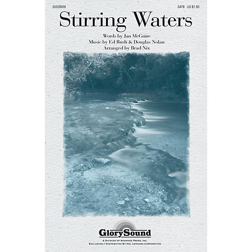 Shawnee Press Stirring Waters SATB arranged by Brad Nix