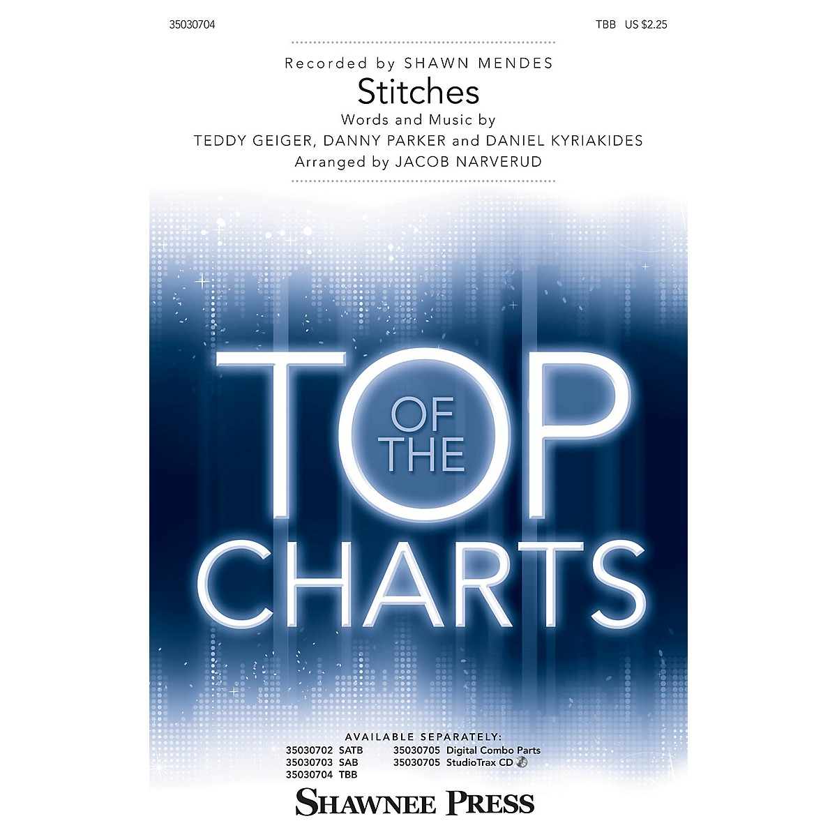 Shawnee Press Stitches TBB by Shawn Mendes arranged by Jacob Narverud