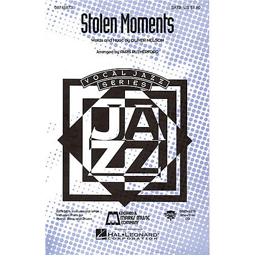 Hal Leonard Stolen Moments SATB arranged by Paris Rutherford