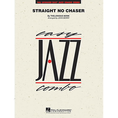 Hal Leonard Straight No Chaser Jazz Band Level 2 by Thelonious Monk Arranged by John Berry
