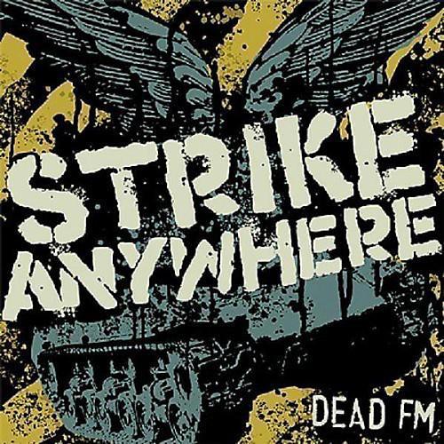 Alliance Strike Anywhere - Dead FM