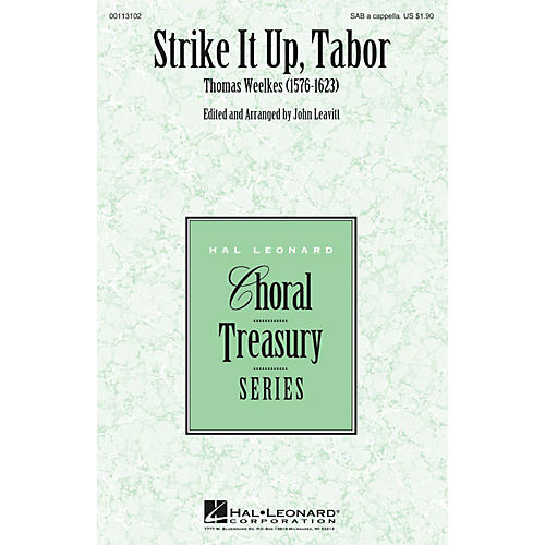 Hal Leonard Strike It Up, Tabor SAB A Cappella composed by Thomas Weelkes