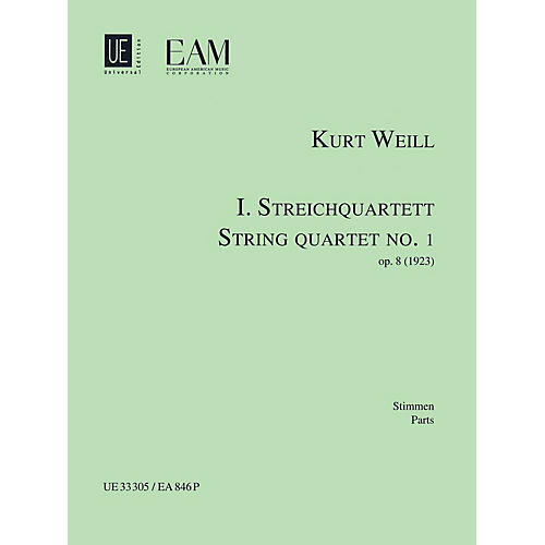 Universal Edition String Quartet No. 1, Op. 8 (Parts) String Series Composed by Kurt Weill