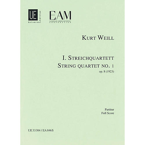 Universal Edition String Quartet No. 1, Op. 8 (Score) Study Score Series Composed by Kurt Weill