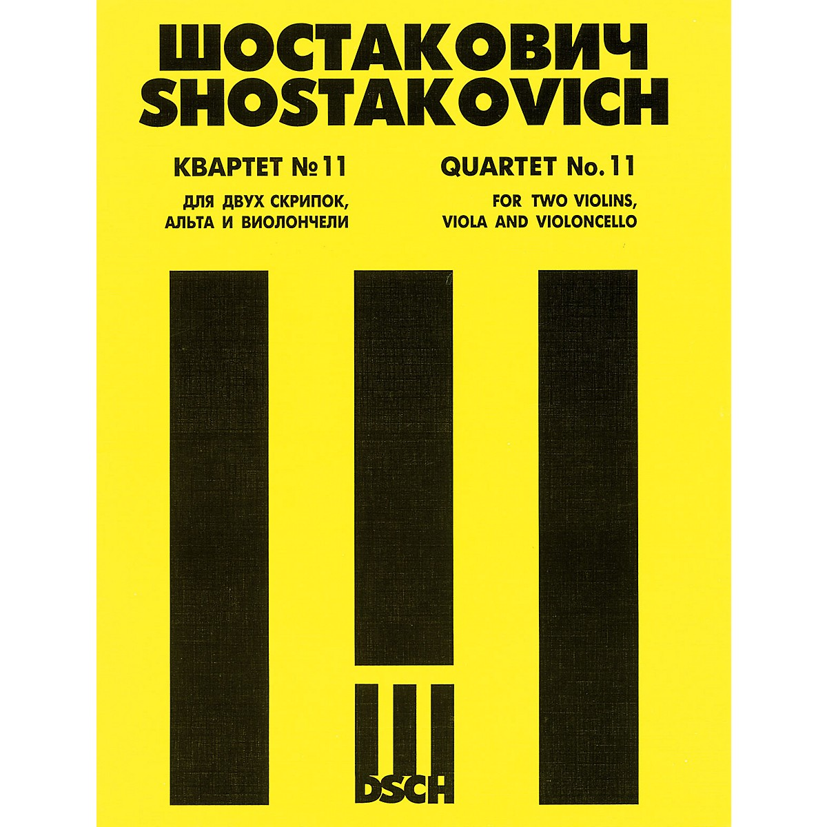 DSCH String Quartet No. 11, Op. 122 (Score) DSCH Series Composed by Dmitri Shostakovich