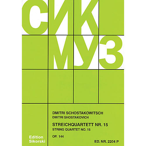 Sikorski String Quartet No. 15, Op. 144 (Score) String Series Softcover Composed by Dmitri Shostakovich