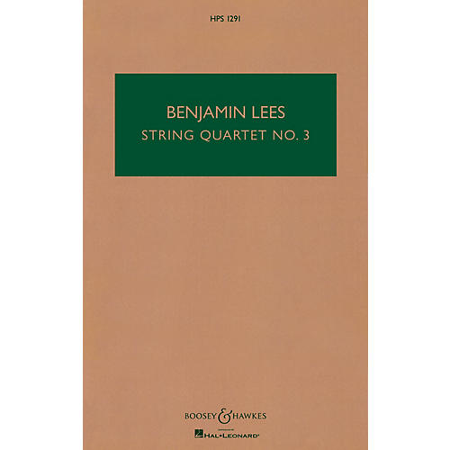 Boosey and Hawkes String Quartet No. 3 (Study Score) Boosey & Hawkes Chamber Music Series Softcover by Benjamin Lees