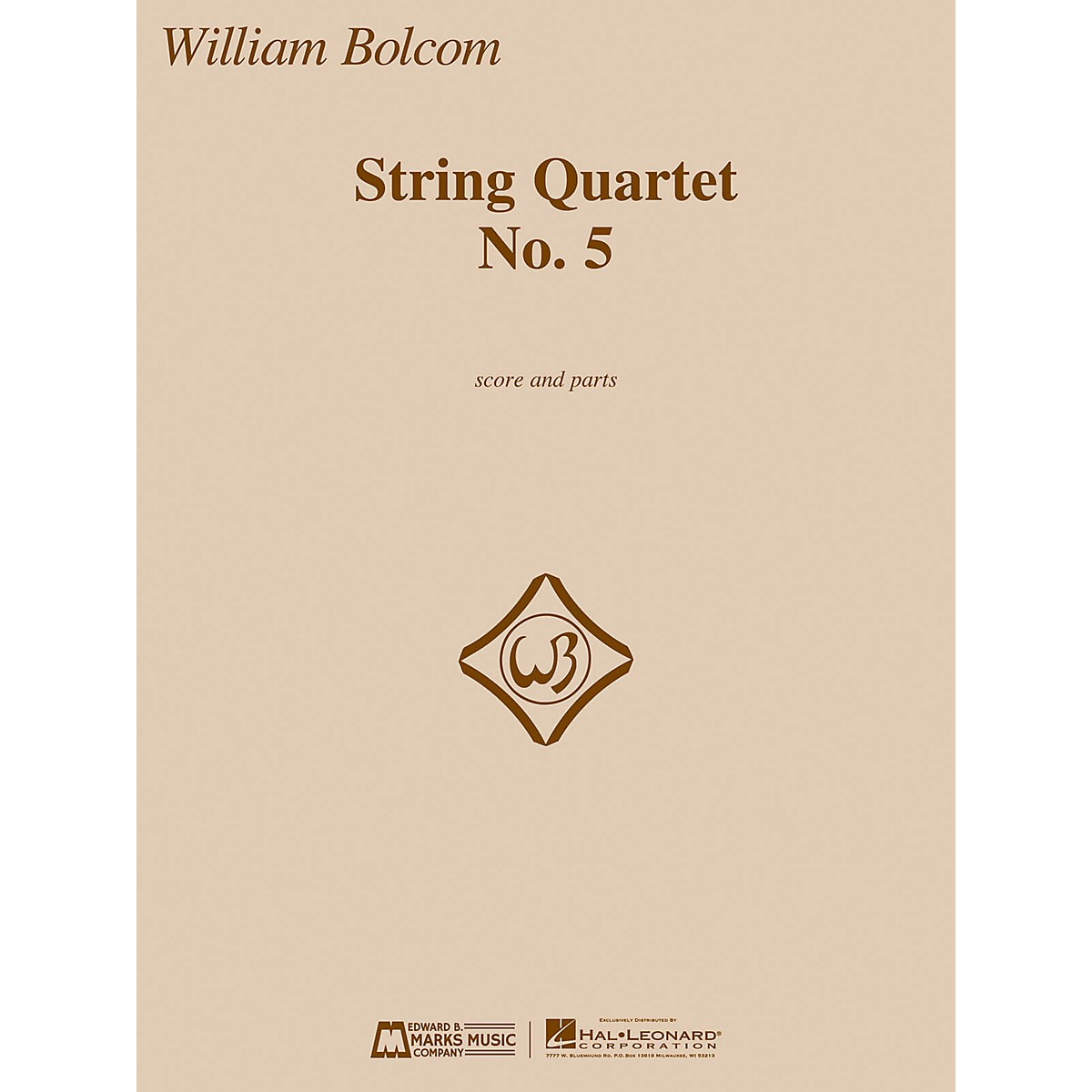 Edward B. Marks Music Company String Quartet No. 5 E.B. Marks Series Composed by William Bolcom