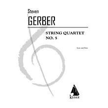 Lauren Keiser Music Publishing String Quartet No. 5 LKM Music Series Composed by Steven Gerber