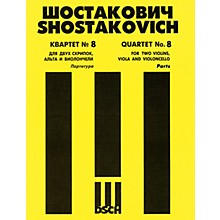 DSCH String Quartet No. 8, Op. 110 (Parts) DSCH Series Composed by Dmitri Shostakovich