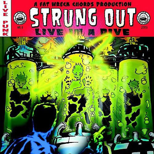 Alliance Strung Out - Live in a Dive