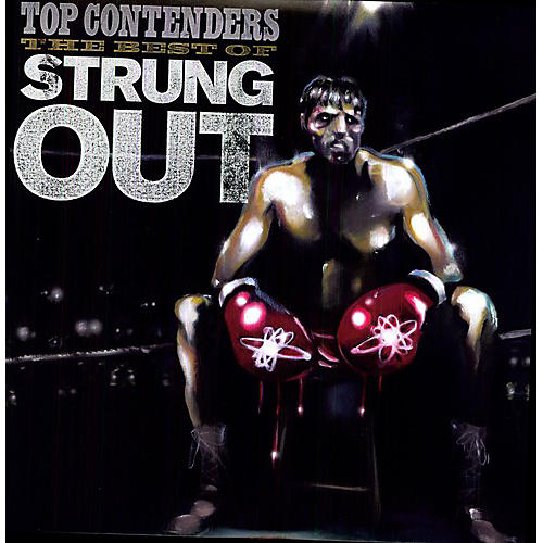 Alliance Strung Out - Top Contenders: The Best of Strung Out