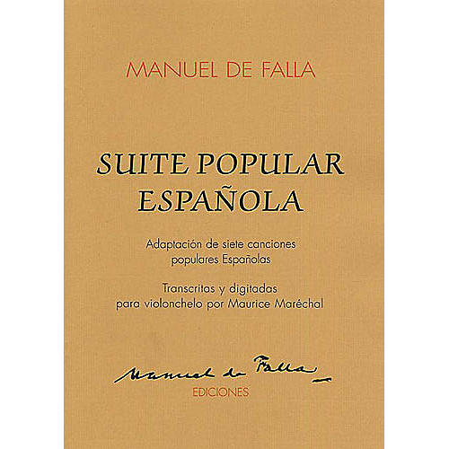Union Musicale Suite Populaires Espagnole (for Cello and Piano) Music Sales America Series