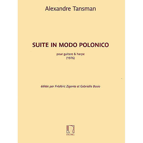 Max Eschig Suite in modo polonico (Guitar and Harp) Editions Durand Series Softcover Composed by Alexandre Tansman