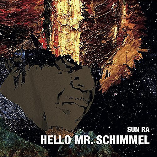 Alliance Sun Ra - Hello Mr.schimmel