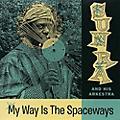 Alliance Sun Ra - My Way Is the Spaceways thumbnail