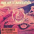 Alliance Sun Ra and His Arkestra - Jazz in Silhouette thumbnail