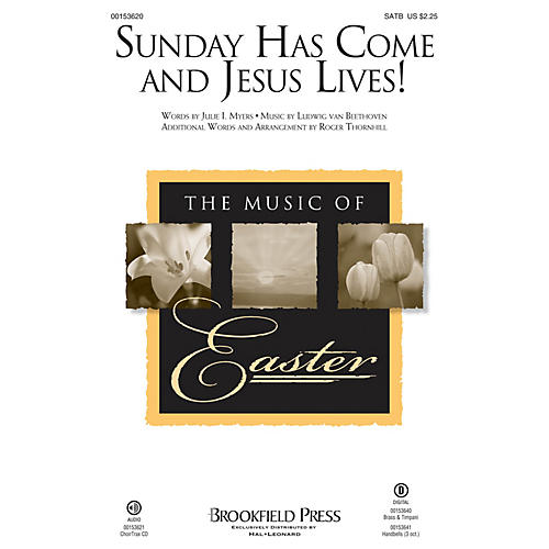 Brookfield Sunday Has Come and Jesus Lives! SATB composed by Ludwig van Beethoven