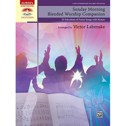 Alfred Sunday Morning Blended Worship Companion, Comb Bound Book Late Intermediate / Early Advanced