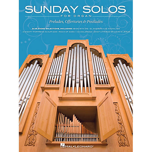 Hal Leonard Sunday Solos for Organ (Preludes, Offertories & Postludes) Organ Folio Series Softcover