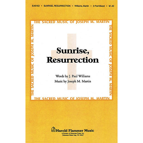 Hal Leonard Sunrise Resurrection 2-Part Mixed