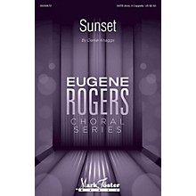 Mark Foster Sunset (Eugene Rogers Choral Series) SATB DV A Cappella composed by Daniel J. Knaggs