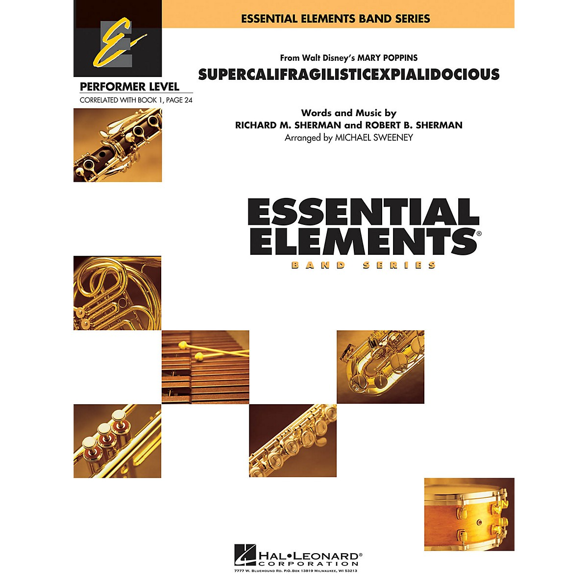 Hal Leonard Supercalifragilisticexpialidocious (from Mary Poppins) Concert Band Level .5 to 1 by Michael Sweeney
