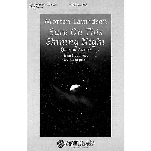 Peer Music Sure on This Shining Night (from Nocturnes SATB and Piano) Composed by Morten Lauridsen