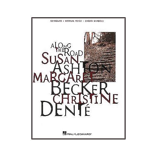 Hal Leonard Susan Ashton Along The Road Piano, Vocal, Guitar Songbook