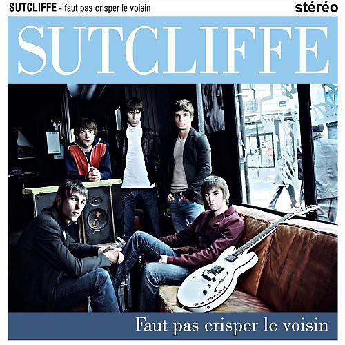 Alliance Sutcliffe - Faut Pas Crisper Le Voisin LP