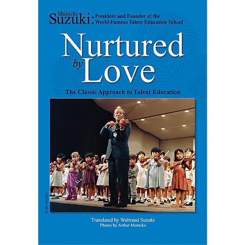 Alfred Suzuki Nurtured by Love (Book)