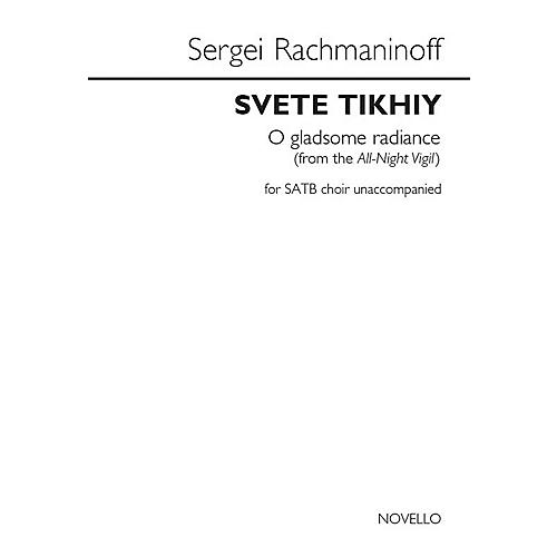 Novello Svete Tikhiy (O Gladsome Radiance) (from the All-Night Vigil) SATB a cappella by Sergei Rachmaninoff