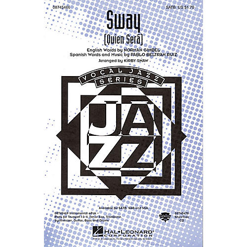 Hal Leonard Sway (Quien Será) SAB Arranged by Kirby Shaw