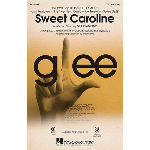 Hal Leonard Sweet Caroline (from Glee) TTB by Neil Diamond arranged by Adam Anders