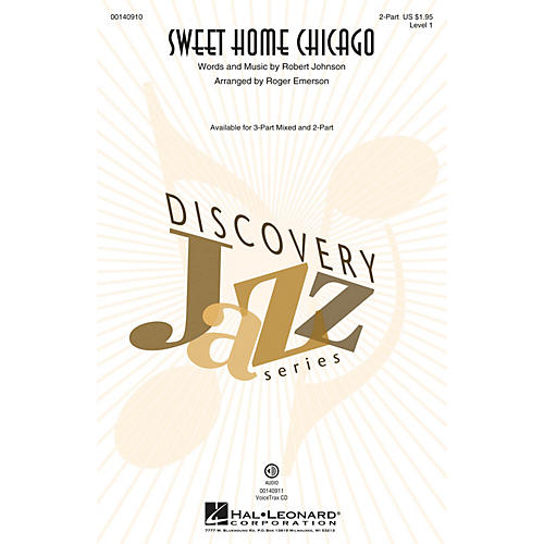Hal Leonard Sweet Home Chicago (Discovery Level 1) 2-Part arranged by Roger Emerson
