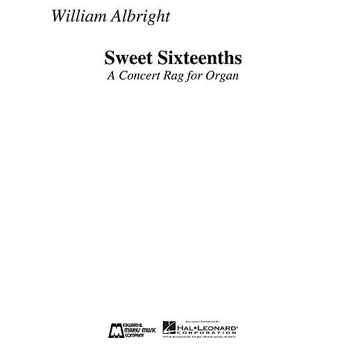 Edward B. Marks Music Company Sweet Sixteenths (A Concert Rag for Organ) E.B. Marks Series Composed by William Albright