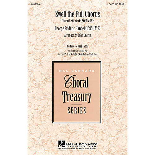 Hal Leonard Swell the Full Chorus (from the Oratorio Solomon) SATB arranged by John Leavitt