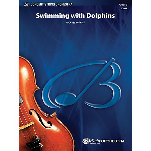 Alfred Swimming with Dolphins String Orchestra Grade 3