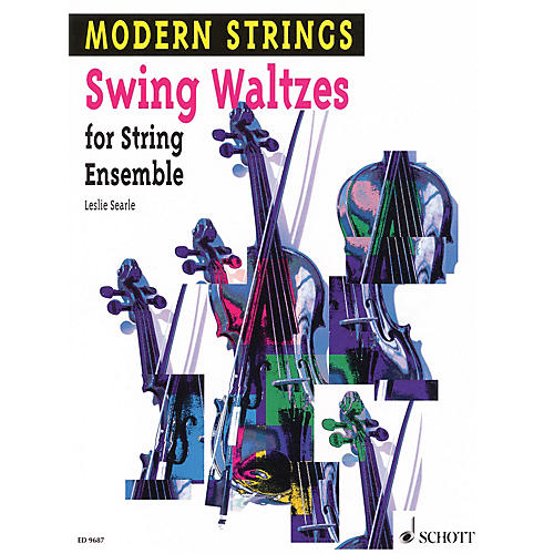 Schott Swing Waltzes (String Ensemble) Schott Series Composed by Leslie Searle Arranged by Peter Mohrs