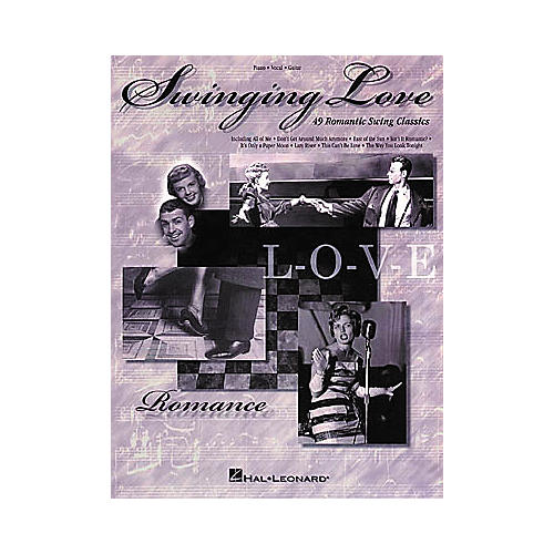 Hal Leonard Swinging Love Piano, Vocal, Guitar Songbook