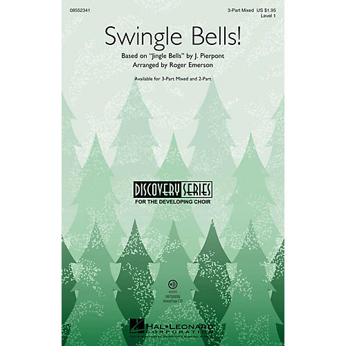 Hal Leonard Swingle Bells! (Discovery Level 1) 3-Part Mixed arranged by Roger Emerson