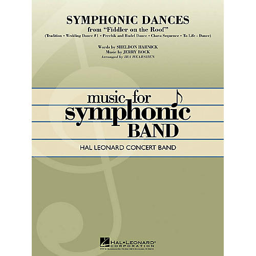 Hal Leonard Symphonic Dances from Fiddler on the Roof Concert Band Level 4 Arranged by Ira Hearshen