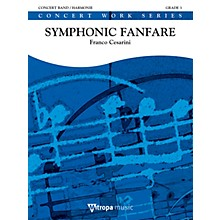 Mitropa Music Symphonic Fanfare Concert Band Level 4 Composed by Franco Cesarini
