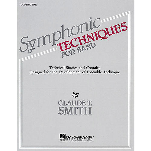 Hal Leonard Symphonic Techniques for Band (Conductor Score) Concert Band Level 2-3 Composed by Claude T. Smith