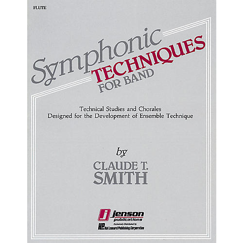 Hal Leonard Symphonic Techniques for Band (Flute) Concert Band Level 2-3 Composed by Claude T. Smith