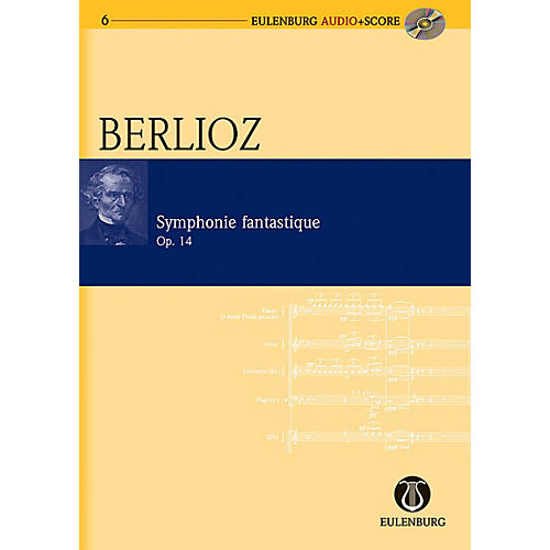 Eulenburg Symphonie Fantastique Op. 14 Eulenberg Audio plus Score Series Composed by Hector Berlioz