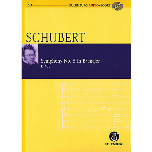 Eulenburg Symphony No 5 in B-flat Major D 485 Eulenberg Audio plus Score w/ CD by Schubert Edited by Richard Clarke